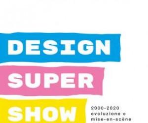 2000/2020 Design Super Show