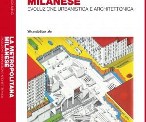 """""""La metropolitana milanese: evoluzione urbanistica e architettonica"""""""