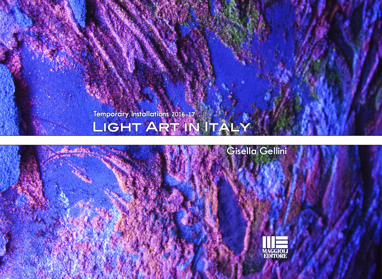 La magia della Light Art