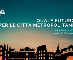 Quale futuro per le città metropolitane?