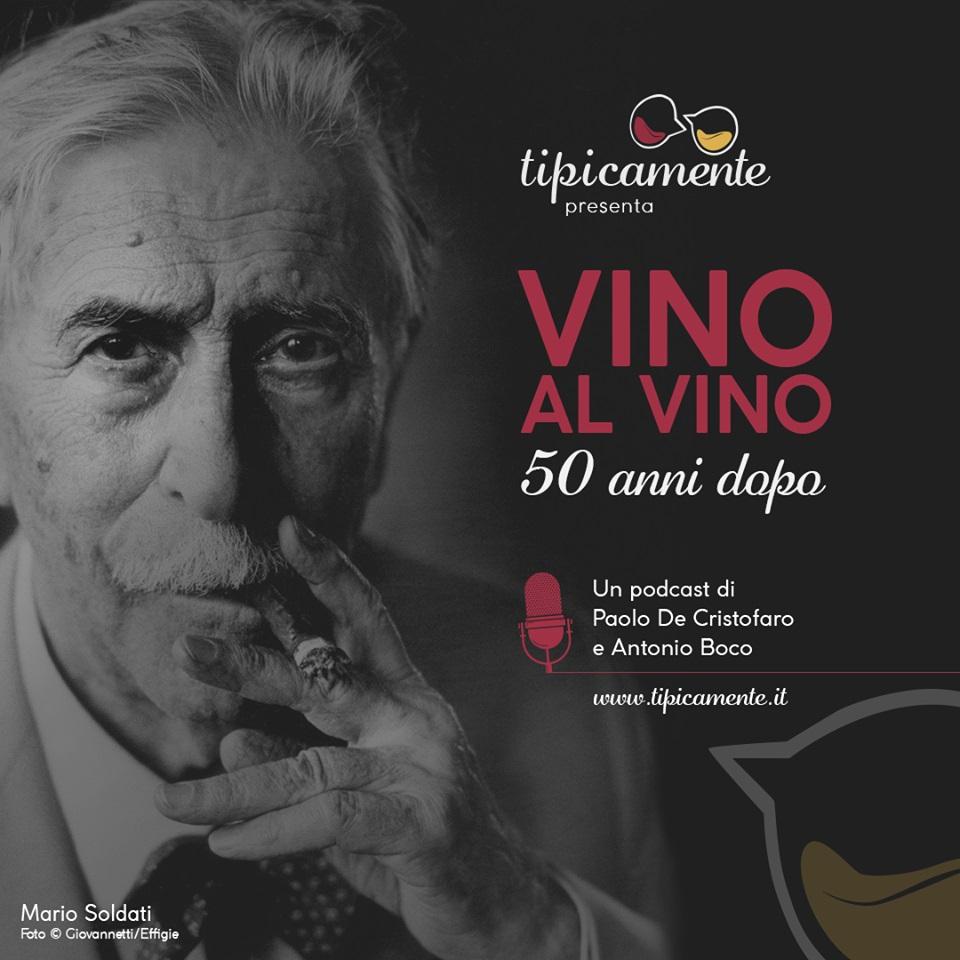"""""""Vino al Vino 50 anni dopo"""""""