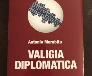 La Valigia Diplomatica di Antonio Morabito