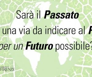 """""""Economia circolare e pensiero sostenibile"""" a Firenze"""